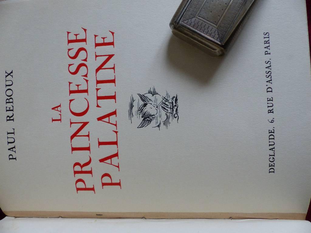 No - 269 - Eschulier Raymond -Sang Gitane et Paul Reboux - La princesse Palatine -  un volume deux titres | Puces Privées