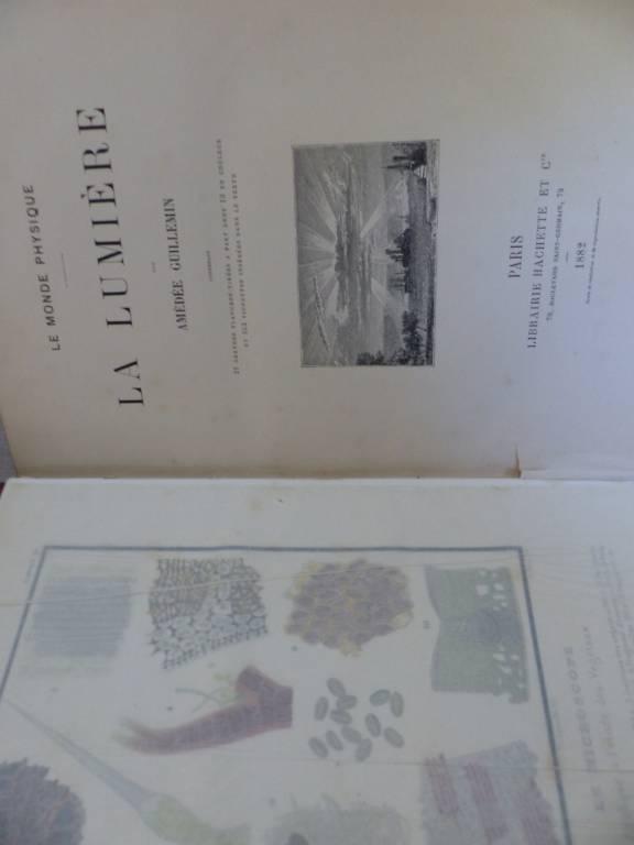 No- 303 -  Le monde physique -  LA LUMIERE par Amédée Guillemin 1882 | Puces Privées