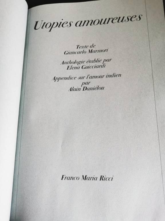 No - 463 - Utopies amoureuses , Milan , Franco Maria Ricci , exemplaire numéroté  851 | Puces Privées