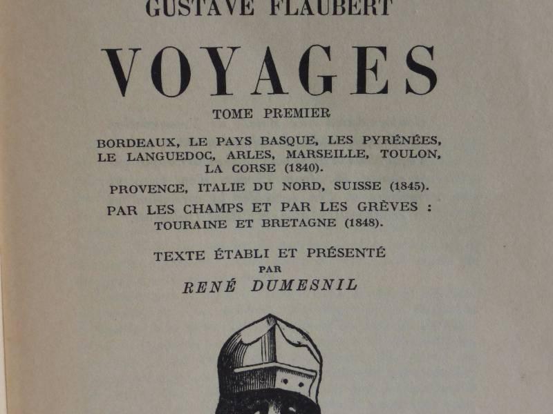 No - 157 -  Voyage par Gustave Flaubert 1948 deux tomes ., Voyages, Livres | Puces Privées