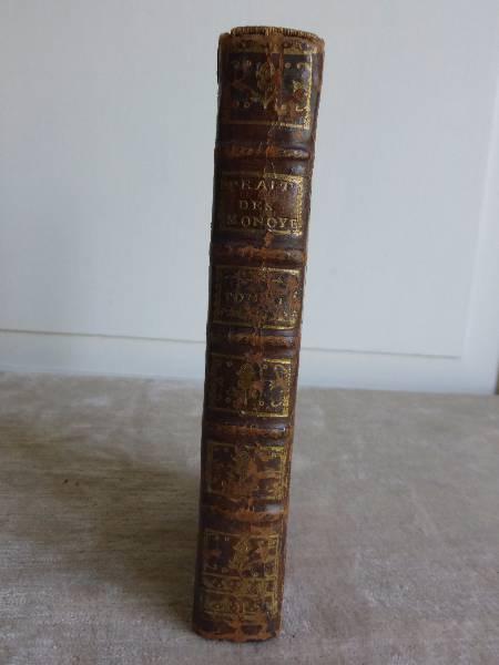 No - 166 -  Traité des Monoyes  Avignon 1760 par Mr de Bettange  . | Puces Privées