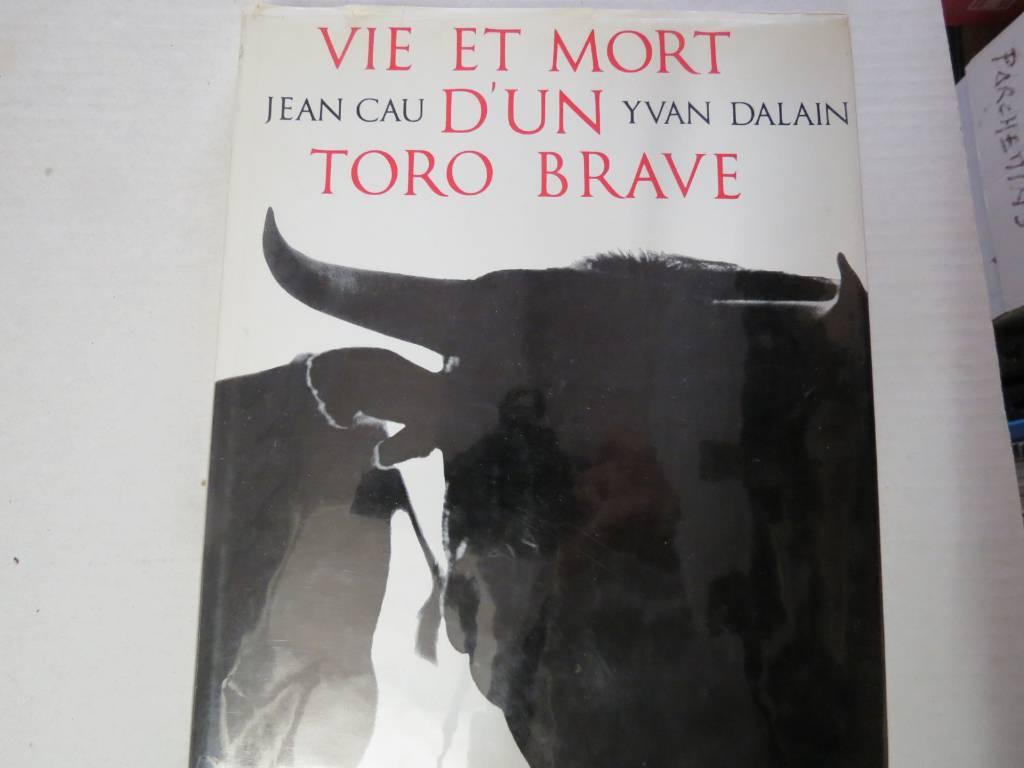 Jean CAU. VIE ET MORT D'UN TORO BRAVE, Livres anciens (de 1900 à 1960), Livres | Puces Privées
