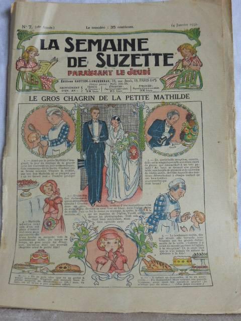 No - 188 -  La Semaine de Suzette - 1931 - 1932 . Total 18 numéros, Jeunesse, Livres   Puces Privées