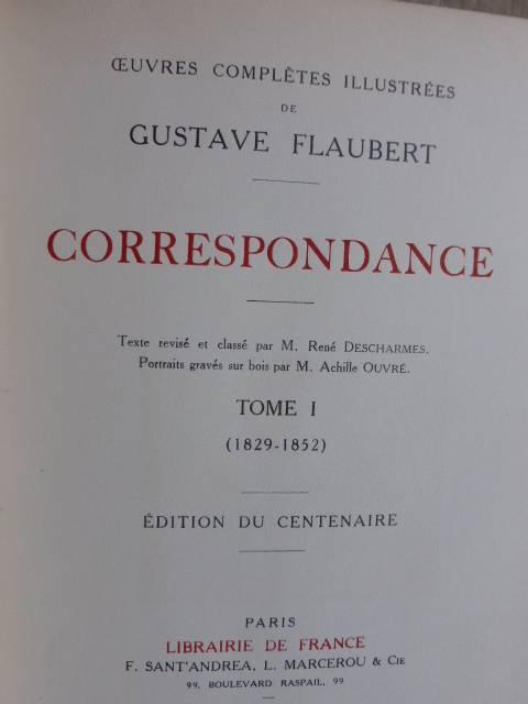No - 242 - Gustave Flaubert Correspondance  trois volumes , exemplaire No - 708 -Paris - 1922 - | Puces Privées